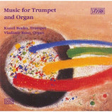 Kamil Rosko & Vladimir Ruso - Music for Trumpet and Organ