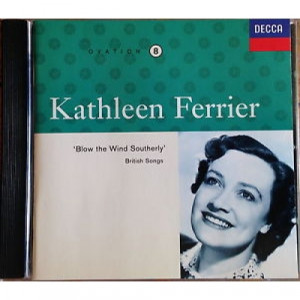 Kathleen Ferrier - Kathleen Ferrier Vol. 8: Blow The Wind Southerly - CD - Album