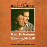 Kiri Te Kanawa & Malcolm McNeill - Heart To Heart