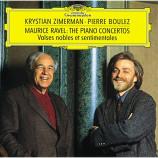 Krystian Zimerman, Pierre Boulez  - Maurice Ravel: The Piano Concertos