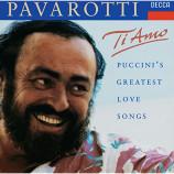 Luciano Pavarotti - Ti Amo: Puccini's Greatest Love Songs
