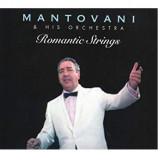 Mantovani and his Orchestra - Romantic Strings