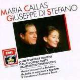 Maria Callas & Giuseppe Di Stefano - Duos D'Operas Italiens