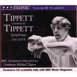 Michael Tippett / BBC Symphony Orchestra - Tippett Conducts Tippett: Symphonies Nos 2 & 4
