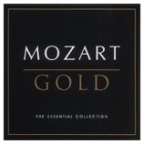 Mozart - Mozart Gold The Essential Collection