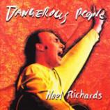 Noel Richards - Dangerous People