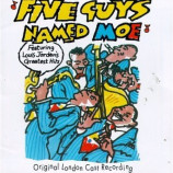 Original London Cast Recording - Five Guys Named Moe