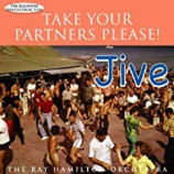 Ray Hamilton Orchestra - Take your Partners Please! JIVE