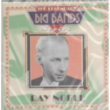 Ray Noble - The Legendary Big Band Series: Ray Noble