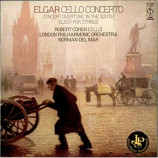 Robert Cohen, London Philharmonic Orchestra  - Elgar: Cello Concerto. Concert Overture 'In The South'