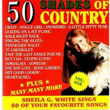 Sheila G. White - 50 Shades of Country
