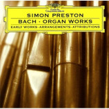 Simon Preston - Bach: Organ Works