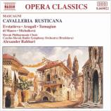 Slovac Philharmonic Choir & Alexander Rahbari - Mascagni: Cavalleria Rusticana