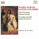 Spectre de la Rose - Martin Marais Sainte-Colombe: The Great Masterworks