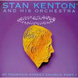 Stan Kenton and his Orchestra - At Fountain Street Church Part 1