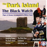 The Black Watch - The Dark Island