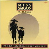 The Christopher/Emery Company - Miss Saigon The Highlights