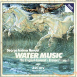 The English Concert, Trevor Pinnock - George Frederic Handel: Water Music