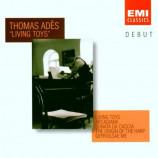 Thomas Ades - Living Toys