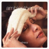 Various - Ambientheaven: Stress