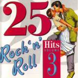 Various Artists - 25 Rock 'N' Roll Hits Volume 3
