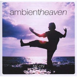 Various Artists - Ambientheaven: Tai Chi
