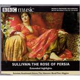 Various Artists - Arthur Sullivan: The Rose Of Persia