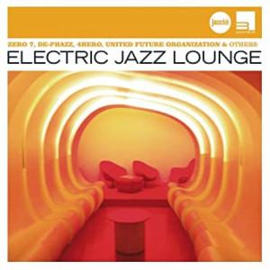 Various Artists - Electric Jazz Lounge - CD - Compilation