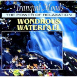 Various - Tranquil Moods: Wonderous Waterfall