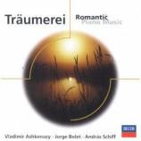 Vladimir Ashkenazy,Jorge Bolet,Andras Schiff - Traumerei: Romantic Piano Music