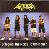 Anthrax - Bringing The Noize To Offenbach