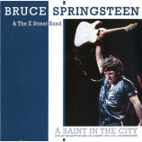 Bruce Springsteen & The E-Street Band ‎ - A Saint In The City : Live At The Bottom Line, NY August 15t