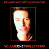 DAVID BOWIE - From Station To Station Volume One TV Killer Star
