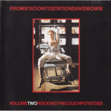 DAVID BOWIE - From Station To Station Volume Two Rocking The Couch Potatoe