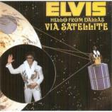 Elvis Presley - Hello From Dallas Via Satellite