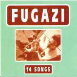 FUGAZI - 14 Songs