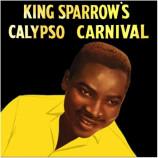 King Sparrow - King Sparrow's Calypso Carnival