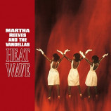 Martha Reeves And The Vandellas -  Heat Wave