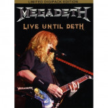 Megadeth - Live Until Deth