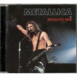 Metallica - Apocalypse Now!