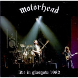 Motörhead - Live In Glasgow 1982