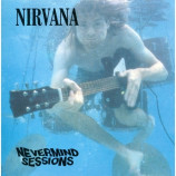 NIRVANA - Nevermind Sessions