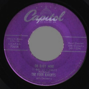 4 Knights - Oh Baby Mine / I Couldn't Stay Away From You - 45 - Vinyl - 45''