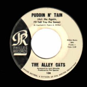 Alley Cats - Puddin' 'n' Tain / Feel So Good - 45 - Vinyl - 45''