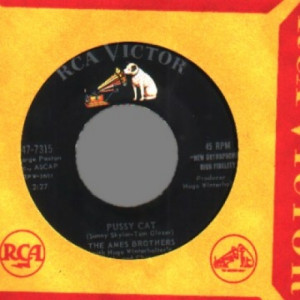 Ames Brothers - Pussy Cat / No One But You (in My Heart) - 45 - Vinyl - 45''