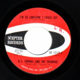 B.j. Thomas & The Triumphs - I'm So Lonesome I Could Cry / Candy Baby - 45