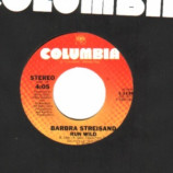 Barbra Streisand - Woman In Love / Run Wild - 45