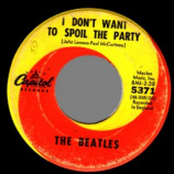 Beatles - Eight Days A Week / I Don't Want To Spoil The Party - 45