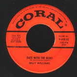 Billy Williams - Date With The Blues / I'm Gonna Sit Right Down - 45