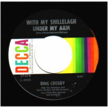 Bing Crosby - St. Patrick's Day Parade / With My Shillelagh Under My Arm - 45